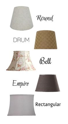 Know your shade. Lamps are a great decor item; they provide extra light (which we love!) and can be customized or refreshed with a new lampshade.