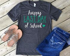 Image result for last day of school t shirts for teachers
