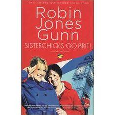 Sisterchicks® Go Brit! by Robin Jones Gunn