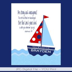 Sailboat PRINTABLE Wall Art personalized with child's name & Bible verse.