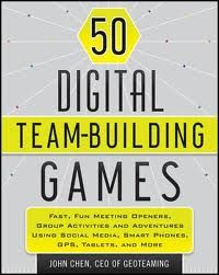 """How did I find out about GooseChase? It's all in John Chen's new book - """"50 Digital Team-Building Games"""" published by John Wiley & Sons!"""