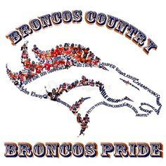 Broncos Country - Broncos Pride Love this word art!