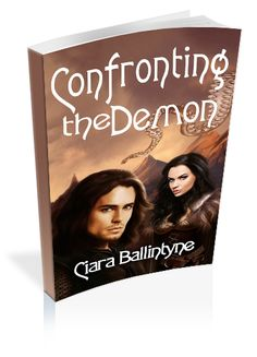 Wicked Readings by Tawania: VBT: SPOTLIGHT & GIVEAWAY- CONFRONTING THE DEMON BY CIARA BALLINTYNE