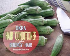 DIY Okra Hair Conditioner for Shiny Bouncy Hair | Beauty and MakeUp Tips