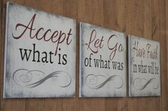 Inspirational Sign Accept What Is Let Go Of What Was Have Faith In What Will Be Wood Sign Inspirational Wall Decor Distressed Wood Handmade - 2019 Diy Wood Signs, Pallet Signs, Country Wood Signs, Vintage Wood Signs, Family Wood Signs, Family Rules, Rustic Signs, Wood Wall Decor, Diy Wall