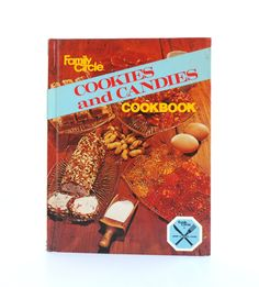 Vintage Family Circle Cookies and Candies Cookbook, 1978 Edition, Retro Cookie and Candy Making Recipe Cook Book by TheLogChateau on Etsy