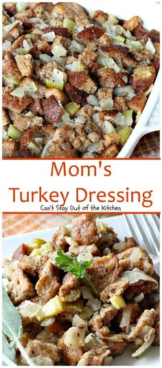 Moms Turkey Dressing Cant Stay Out of the Kitchen My Moms terrific recipe Excellent side dish thats really very simple Stuffing Recipes, Turkey Recipes, Homemade Stuffing, Pumpkin Recipes, Turkey Dressing, Side Dishes For Chicken, Cornbread Dressing, Thanksgiving Recipes, Thanksgiving Sides