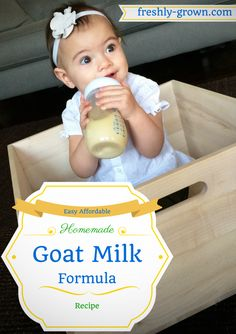My Baby Thrived on this Affordable Homemade Goat Milk Formula #diyformula #goatmilk
