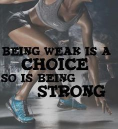 I choose to be strong