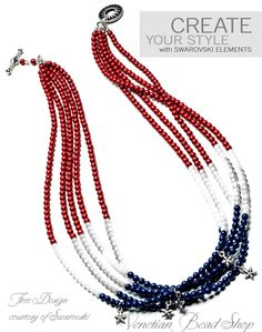 Celebrate the 4th with a #Free #Swarovski Design. It's easy and makes a statement. http://www.venetianbeadshop.com/Red-White-Blue-Swarovski_c_881.html