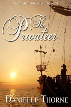 The Privateer by Danielle Thorne http://www.amazon.com/dp/B004HO5I98/ref=cm_sw_r_pi_dp_lhCRvb07E4CQX