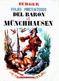 Münchausen, Barón de (Personaje de ficción). Viajes portentosos del Barón de Münchhausen / Gottfried August Bürger ; traducción del alemán y arreglo de José Lleonart ; ilustraciones de P. Riu (1942)