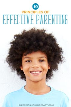 Want a close relationship with your child? Learn 15 principles of effective parenting that will help you discipline and enjoy parenthood.