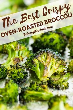 How to Cook Broccoli in the Oven (The BEST Crispy Oven-roasted Broccoli) - Recipes - Brokkoli Rezepte Roasted Brocolli, Roasted Veggies In Oven, Roasted Broccoli Recipe, Roast Broccoli Oven, Baked Brocolli Recipes, Best Broccoli Recipe, Frozen Broccoli Recipes, Roasted Green Vegetables, Side Dishes