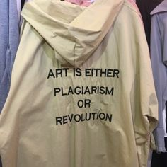 partynextyou:art is either plagiarism or revolution