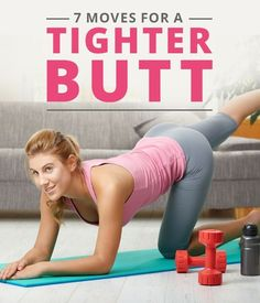 7 Moves for a Tighter Butt- Try this Fabulous Butt Workout! #glutesworkout #buttworkout