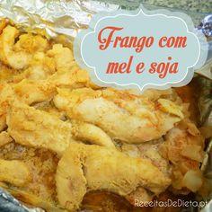Frango com Mel e Soja #receita #dieta #emagrecer #regime