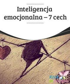Inteligencja emocjonalna - 7 cech — Krok do Zdrowia Mindfulness For Kids, Psychology, Hair Accessories, Resume, Coaching, Books, Art, Fashion, Therapy