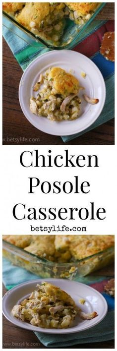 Take your authentic chicken posole recipe and bake it into a hearty and healthy casserole.  |Betsylife.com