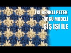 İKİ RENKLİ PETEK Örgü - Modeli Şiş İşi İle Örgü Modelleri - YouTube