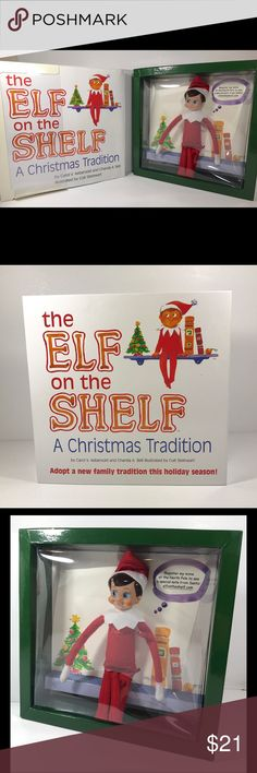 The Elf on the Shelf The Elf on the Shelf a Christmas tradition. New in box, with book. Other