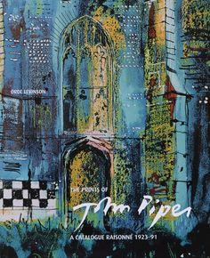 John Piper a Catalogue Raisonné Revised and Expanded edition - Main edition by Orde Levinson John Piper Artist, Just Ink, Architecture Collage, Magic Realism, Mc Escher, A Level Art, Wood Engraving, Linocut Prints, Landscape Art