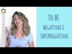 To Be en presente simple: frases negativas e interrogativas - YouTube