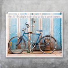 Bicycle art poster, inspirational quote art print, photograph, cycle - 10x8 11x14 16x20 20x30 photograph wall art home decor print original