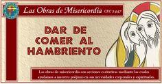 MISIONEROS DE LA PALABRA DIVINA: LAS OBRAS DE MISERICORDIA