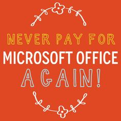 creative geekery: never pay for Microsoft Office again (it is legal, I promise!)