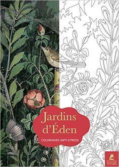 Jardins d'Eden, 70 coloriages anti-stress: Amazon.de: Collectif: Fremdsprachige Bücher