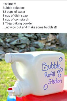 Bubble refill station and recipe!