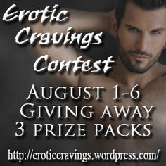 Erotic Cravings Contest – W-I-N One of Three Great Prize Packs! #EroticCravings