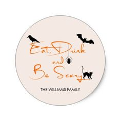 Eat Drink and Be Scary Halloween Round Sticker - Halloween happyhalloween festival party holiday