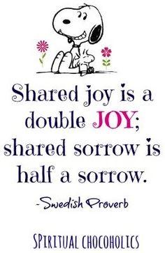 Shared Joy with Snoopy quote via www.Facebook.com/SpiritualChocoholics