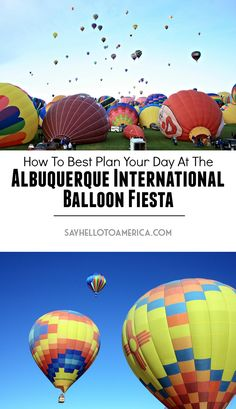 How to best plan a day at the Albuquerque International Balloon Fiesta in New Mexico. Click for a detailed timeline or re-pin for later!