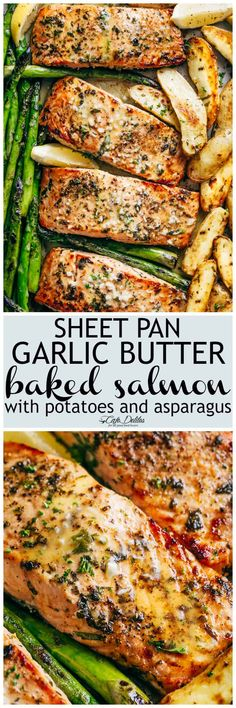 Sheet Pan Garlic Butter Baked Salmon With Crispy Potatoes, Asparagus And A Garlic Butter Sauce With A Touch Of Lemon. A Complete Meal On One Tray Using Minimal Ingredients You Already Have In Your Kitchen Full Of Flavor And So Easy To Make Baked Salmon Recipes, Seafood Recipes, New Recipes, Cooking Recipes, Favorite Recipes, Healthy Recipes, Baked Salmon And Asparagus, Lemon Garlic Salmon, Oven Baked Salmon