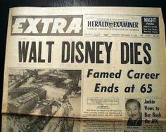 December 15, 1966  (I was in high school and cried like most my classdmates and family.  It felt like Mickey Mouse had died.)
