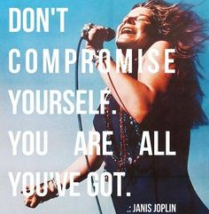 !! Community Post: 14 Quotes That Will Make You Fall In Love With Janis Joplin