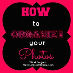 How to Organize Your Photos via Life & Leopard