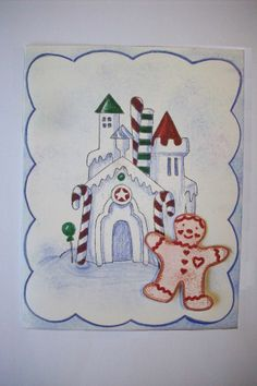 A Christmas card by Cheryl A Boone.  Rubber stamped castle and cookie boy. Colored with colored pencils and felt markers.