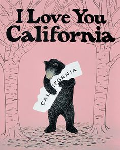 """I Love You California"" Pink Bear Print"
