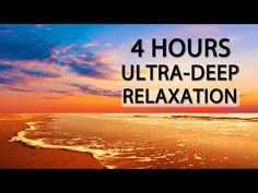 4 HOURS of ULTRA DEEP RELAXATION. Binaural Beat (432Hz Music) Theta Wave - YouTube. Very good - AD, 10/24.