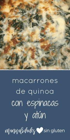 Receta de macarrones de quinoa con espinacas y atún. Fácil, rico y muy completo #singluten | www.manualidadessingluten.com