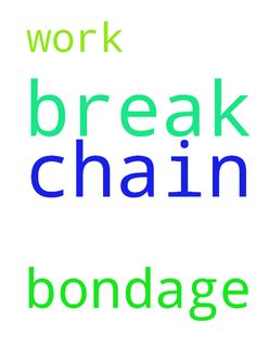 Please Lord. Help me to break every chain of bondage. - Please Lord. Help me to break every chain of bondage. And also to work to do. Posted at: https://prayerrequest.com/t/aOk #pray #prayer #request #prayerrequest