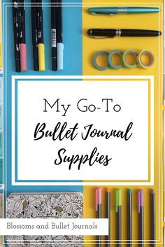 My Go-To Bullet Journal Supplies – Blossoms and Bullet Journals Bullet Journal Must Haves, Bullet Journal Essentials, Bullet Journal Font, Bullet Journal Ideas Pages, Bullet Journal Inspiration, Bullet Journals, Bullet Journal Materials, Calligraphy Pens, Planner Organization