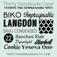 Favorite Free Fonts to Download  ~~  11 free fonts with easy links {...but a few of them were a bit more complicated to get than I like for them to be...}