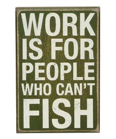 Primitives by Kathy Green Cant Fish Box Sign   zulily