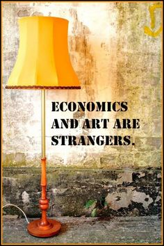 Religion and art spring from the same root and are close kin. Economics and art are strangers. Nathaniel Hawthorne #quote #art