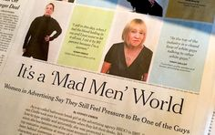 Is advertising still a Mad Men world?  A male publicist recently asked if I thought gender bias had changed in any way since the Sixties, the Mad Men era in which I began my career as an art director. I said yes, and wrote a blog post (and a book) about it.